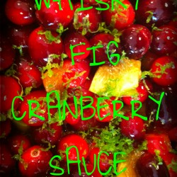 whiskyfigcranberrysaucerecipe