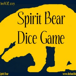 Spirit Bear Dice Game