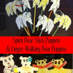Spirit Bear Stick Puppets and Finger-Walking Bear Puppets with Free Printable Templates from The LunchboxSeason