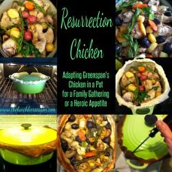 Resurrection Chicken Adapting Greenspan's Chicken in a Pot