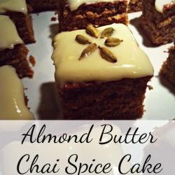 Almond Butter Chai Spice Cake