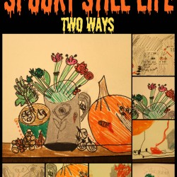 Halloween Art for Kids Spooky Still Life Two Ways