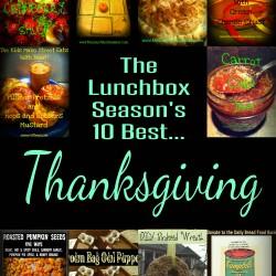 The Lunchbox Seasons 10 Best Thanksgiving