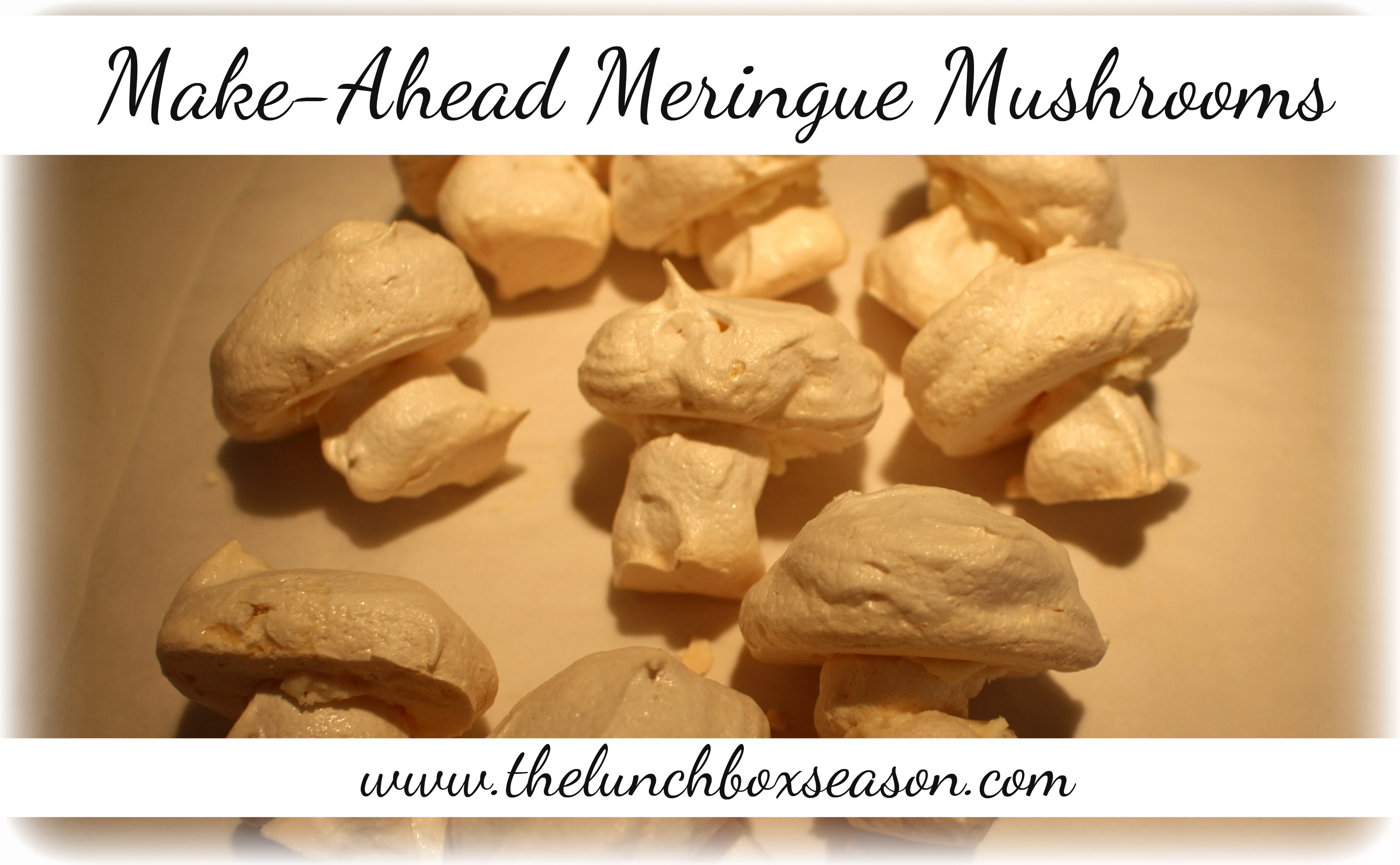 Easy Make-Ahead Meringue Mushrooms