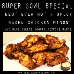 Super Bowl Special Best Ever Hot & Spicy Baked Chicken Wings and Blue Cheese Yogurt Dipping Sauce
