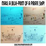 Make a Blue-Print of a Pirate Ship! Pirate Party Idea