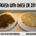 Manakeesh [Manakish] with Cheese or Za'atar