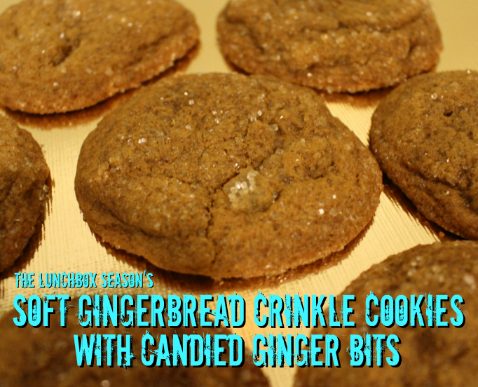 The Lunchbox Season's Soft Gingerbread Crinkle Cookies with Candied Ginger Bits