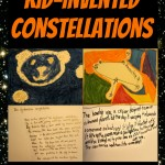 Kid-Invented Constellations - Art and Writing prompts - from The Lunchbox Season