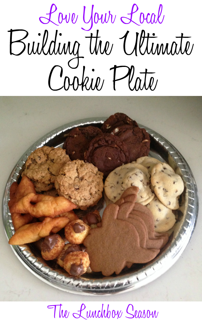 Love Your Local Building the Ultimate Cookie Plate
