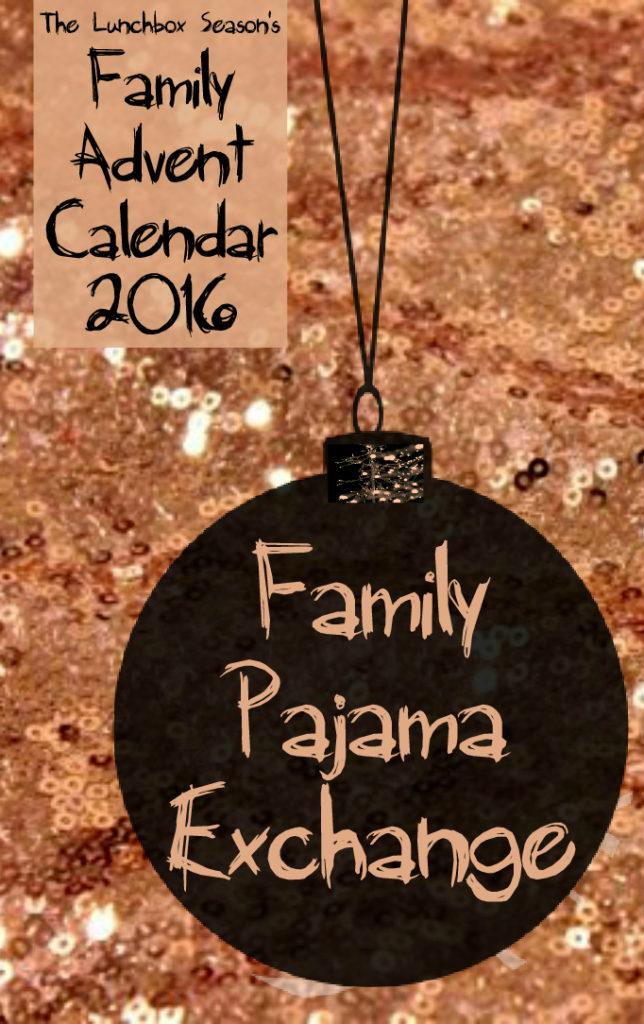 22-family-pajama-exchange-family-advent-calendar-2016