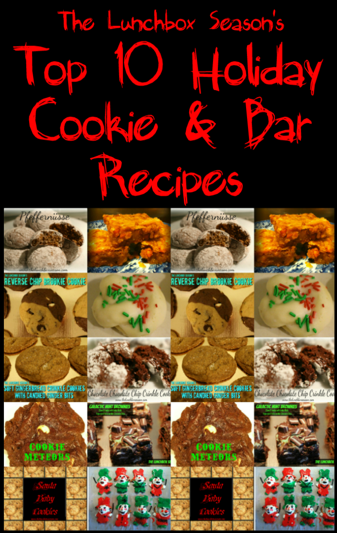 The Lunchbox Seasons Top 10 Holiday Cookies And