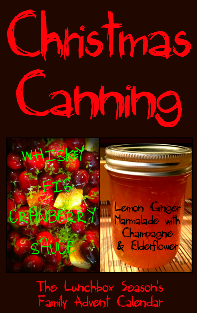 christmas-canning-whiskey-fig-cranberry-sauce-and-lemon-ginger-marmalade-with-champagne-and-elderflower-header