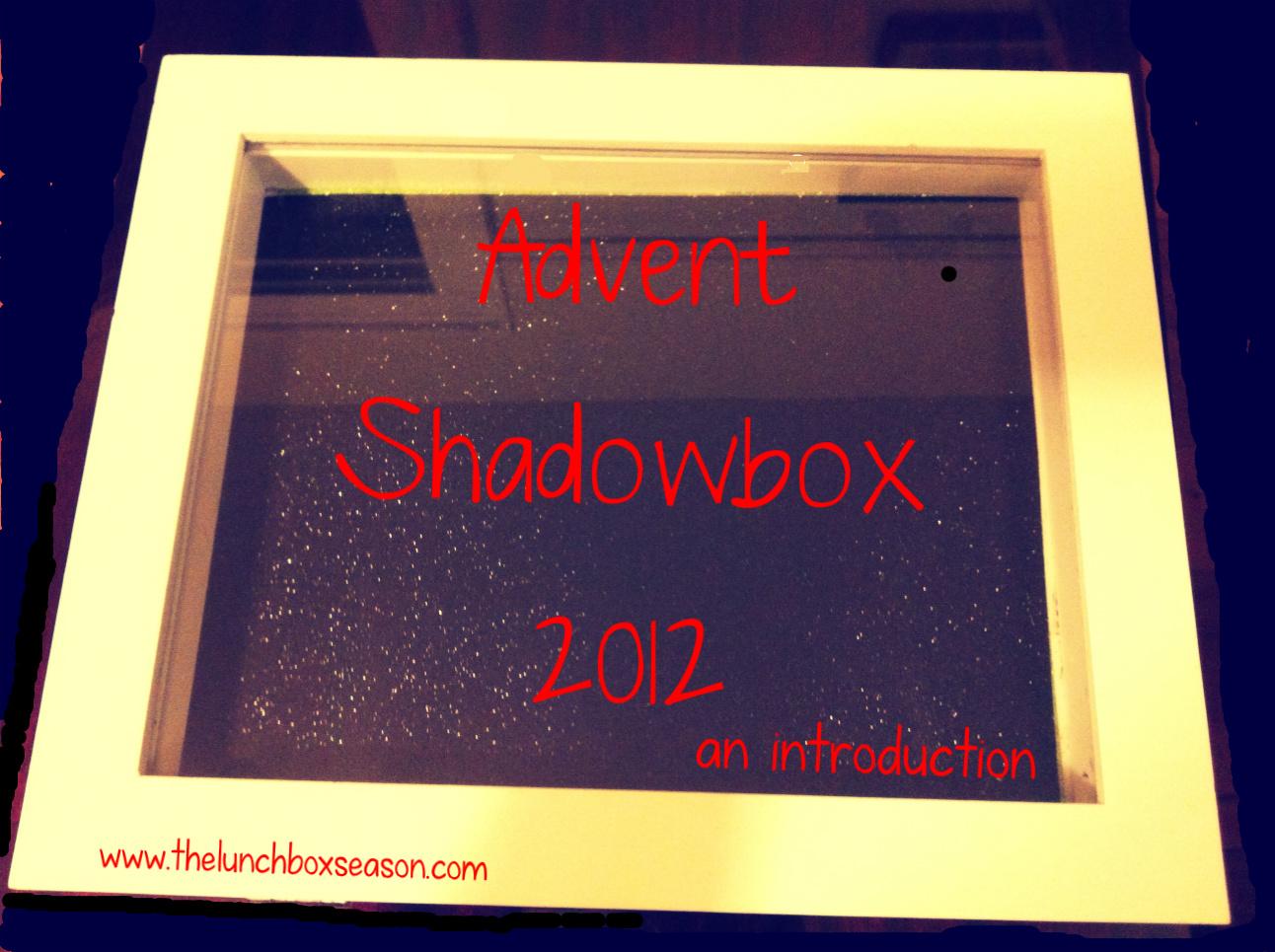 adventshadowbox2012anintroduction