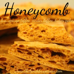 Honeycomb Sponge Toffee Cinder Toffee Hokey Pokey Recipe