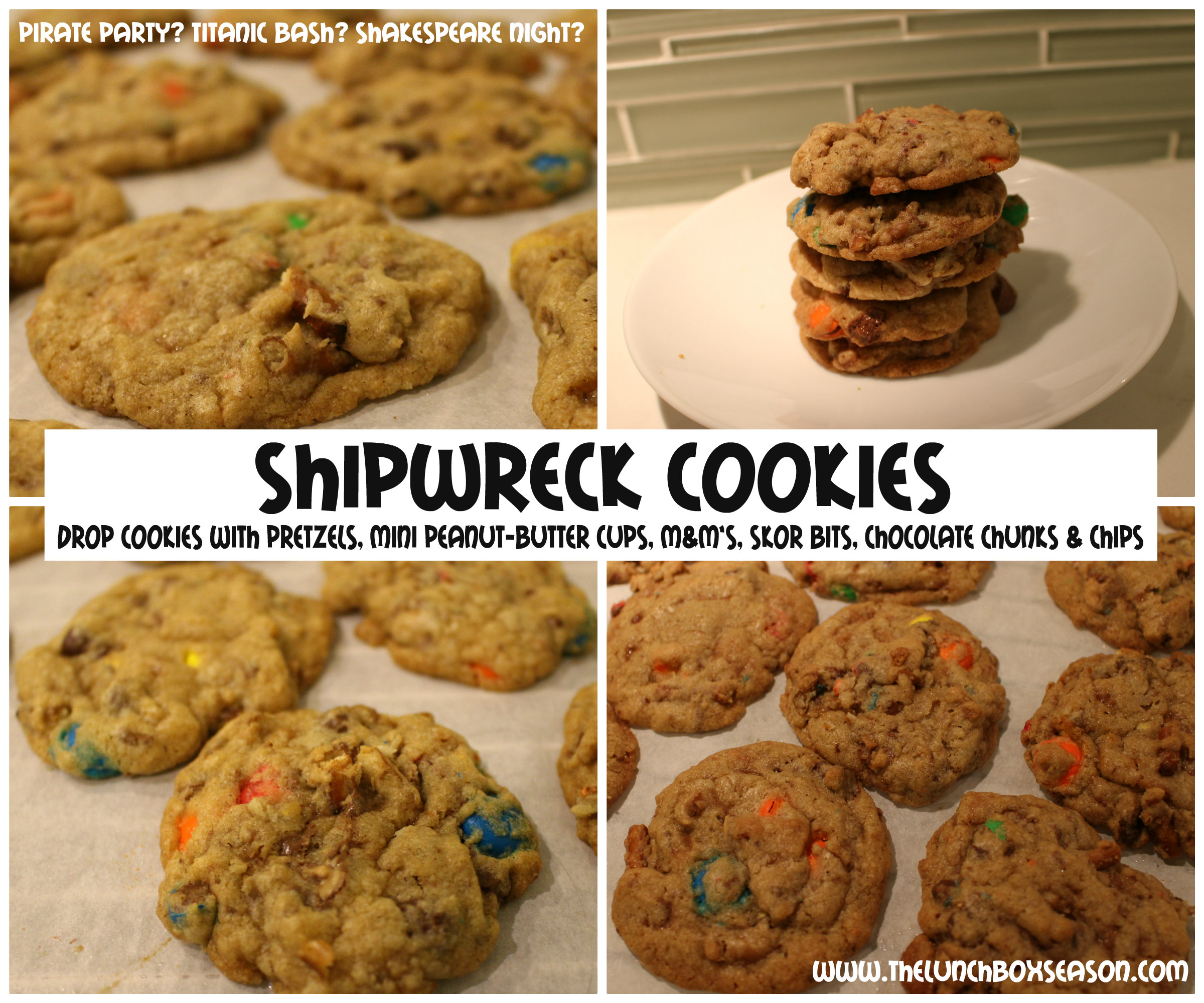 Shipwreck Cookies - Drop Cookies with pretzels, mini peanut-butter-cups, m&m's, skor bits, chocolate chunks & chips - Pirate Party - Titanic bash - Shakespeare Night