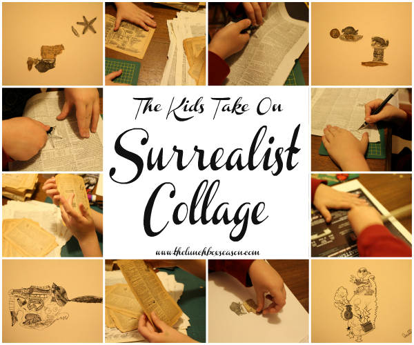 The Kids Take On Surrealist Collage