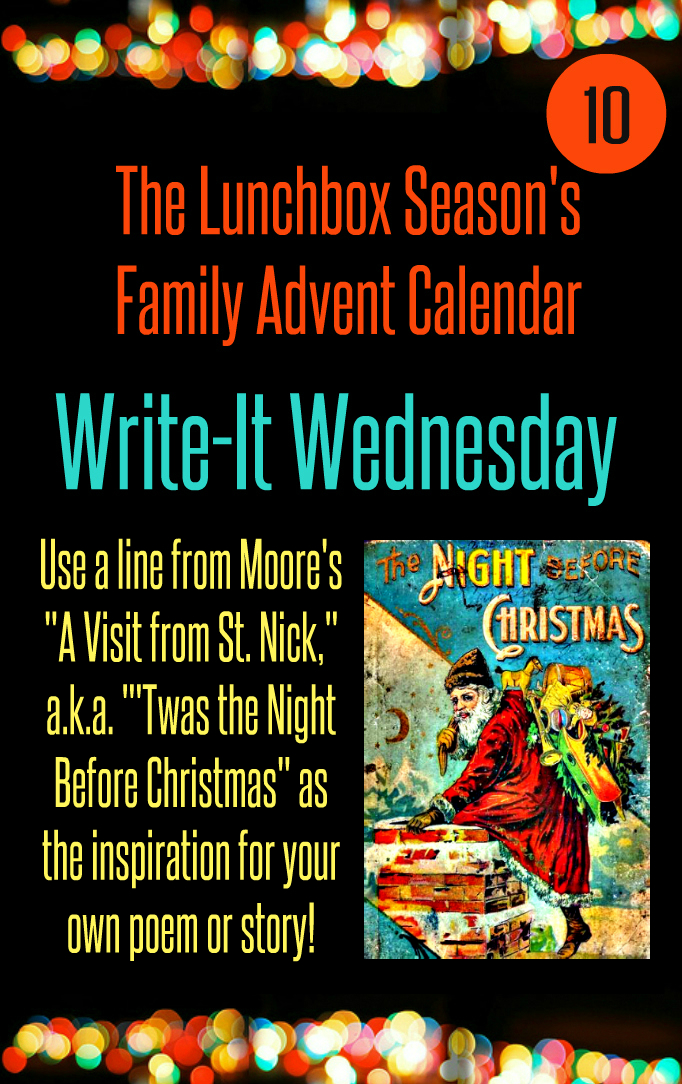 Advent Day 10 Write-It Wednesday Use a line from 'Twas the night before christmas as the inspiration for your own poem or story