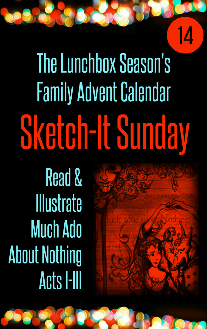 Advent Day 14 Sketch-It Sunday Read and Illustrate Much Ado About Nothing Acts I-III
