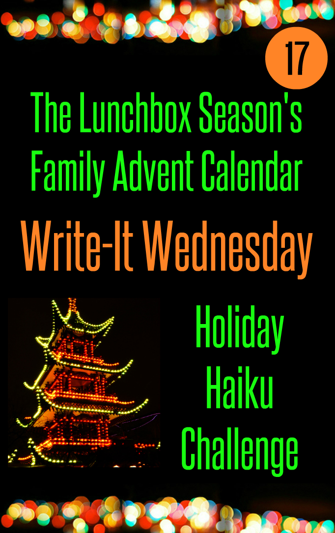 Advent Day 17, Write-It Wednesday, Holiday Haiku Challenge