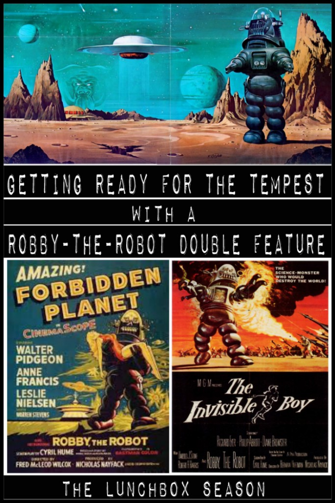Getting Ready for The Tempest wih a Robby the Robot Double Feature