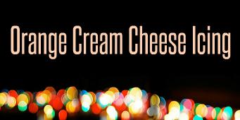 Orange Cream Cheese Icing