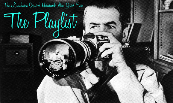 The Lunchbox Season's Hithcock New Year's Eve Playlist