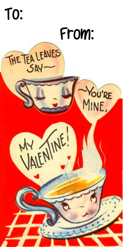 7 tealeaves valentine you're mine