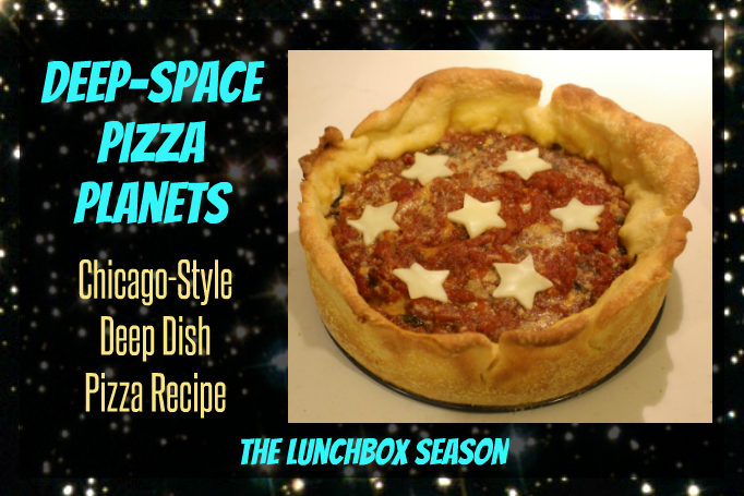Deep Space Pizza Planets Chicago-Style Deep Dish Pizza Recipe from The lunchbox Season Great for Space Parties or Weeknight Supper