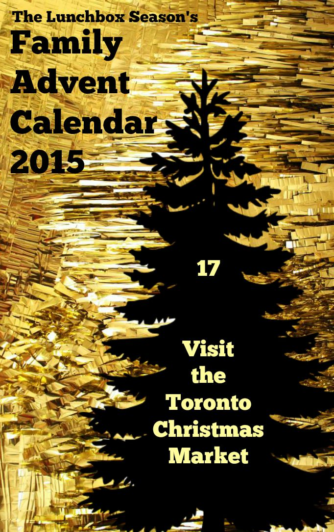17 Visit the Toronto Christmas Market