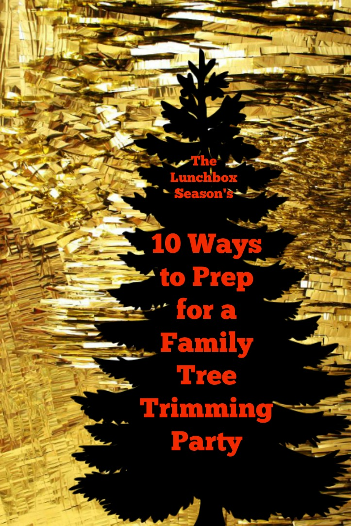10 Ways to Prep for a Family Tree Trimming Party