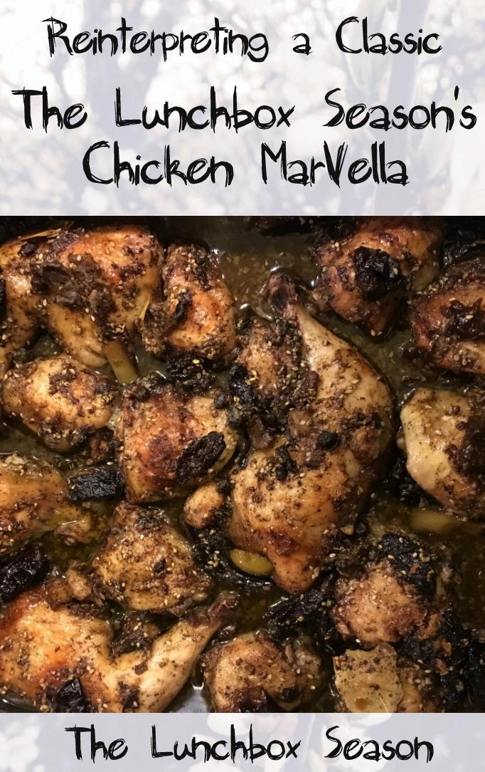 Reinterpreting a Classic Chicken Marbella The Lunchbox Season's Chicken MarVella Recipe Frugal Weeknight Feasts Series