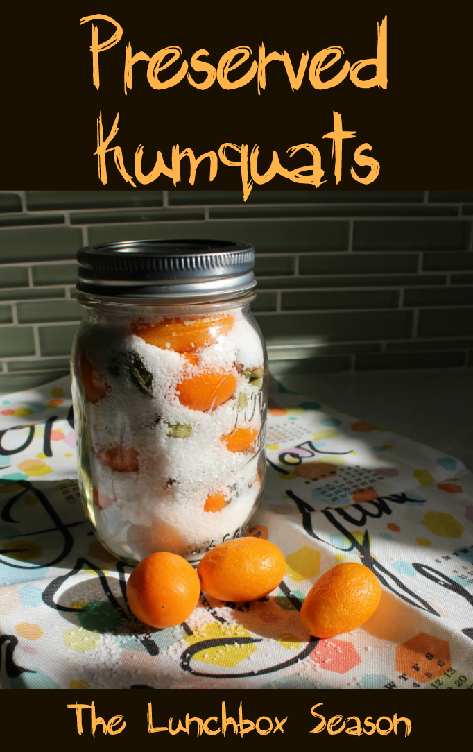 Easy Preserved Kumquats from The Lunchbox Season