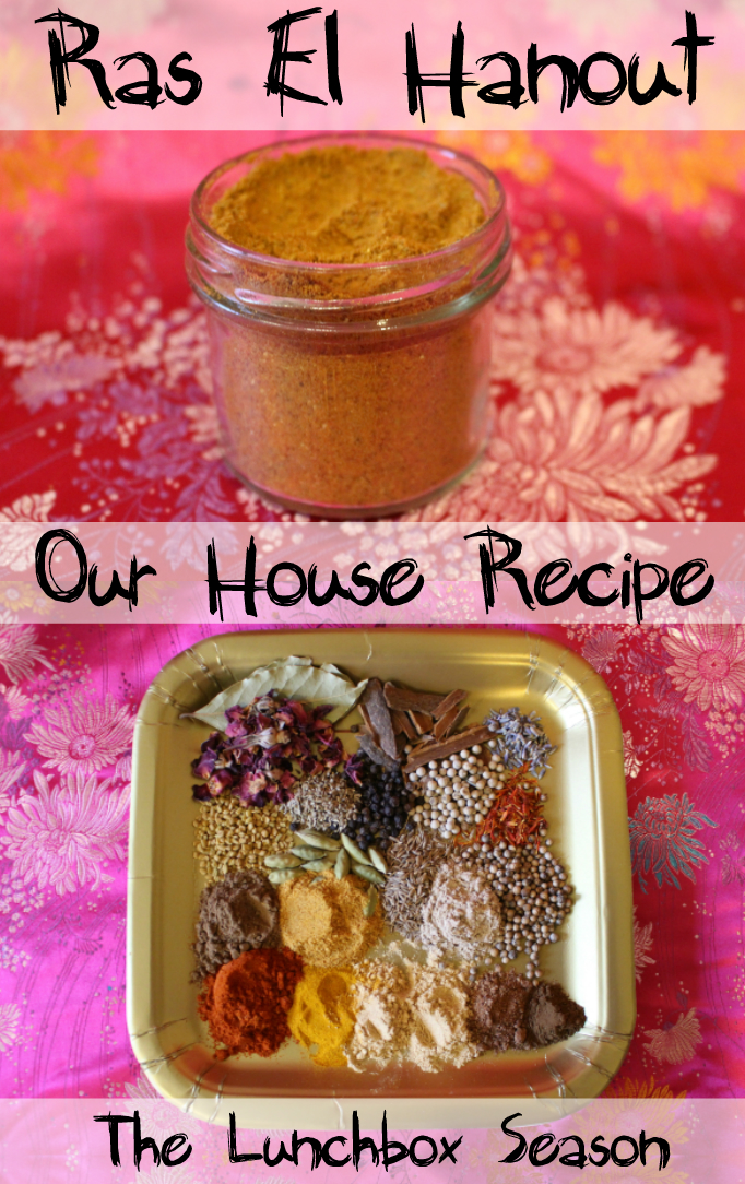 Ras El Hanout Our House Recipe The Lunchbox Season