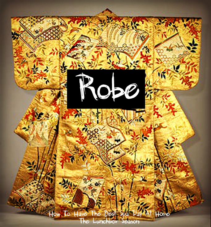 Robe How to Have the Best Spa Day at Home