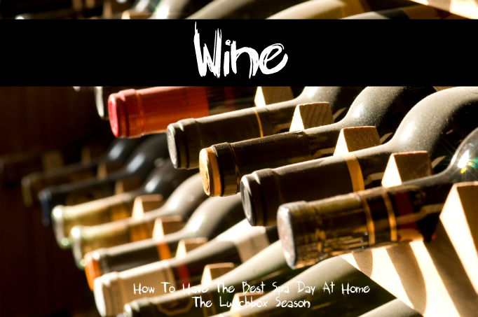 Wine How to Have The Best Spa Day at Home