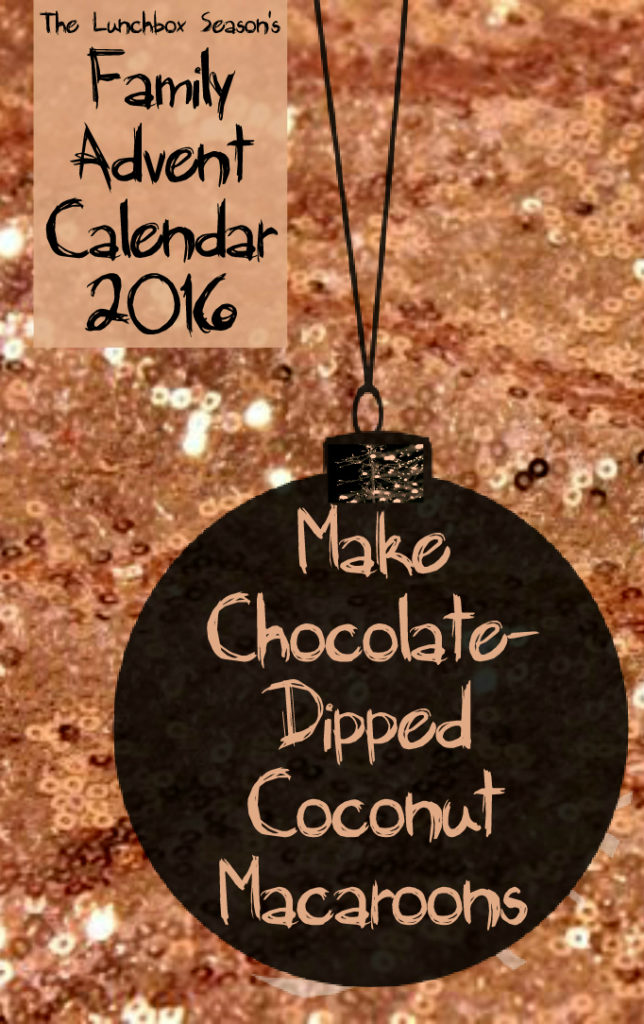 1-nov-30-make-chocolate-dipped-coconut-macaroons-advent-calendar-fourth-day-2016