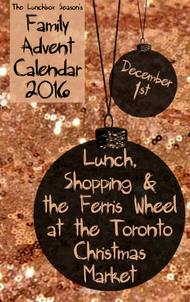 1-toronto-christmas-market-family-advent-calendar-december-1st