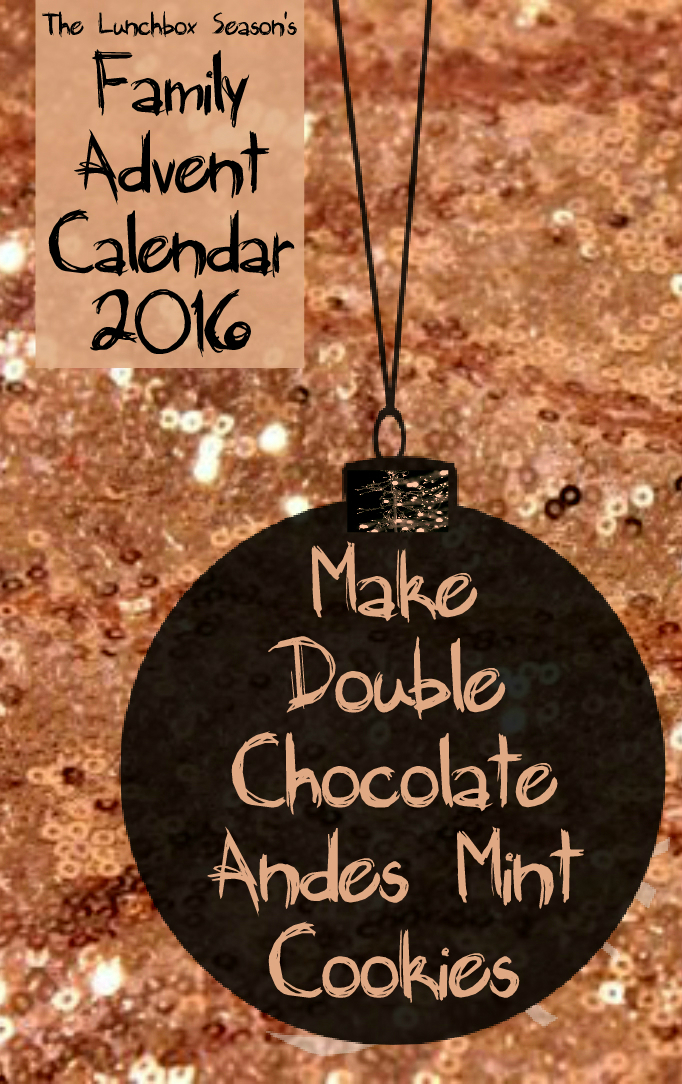 21-make-double-chocolate-andes-mint-cookies-family-advent-calendar-2016
