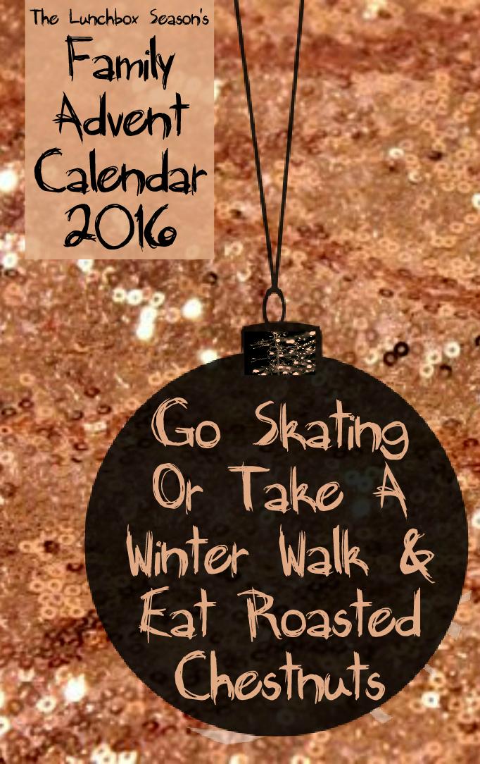 8-go-skating-or-winter-walk-roasted-chestnuts-daily-advent-calendar-2016