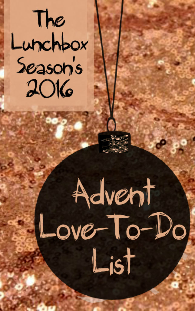 the-lunchbox-seasons-2016-advent-love-to-do-list