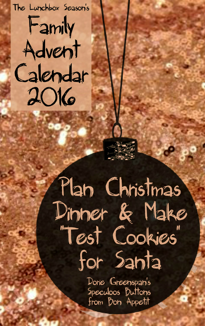 plan-christmas-dinner-and-make-test-cookies-for-santa-dorie-greenspans-speculoos-buttons-from-bon-appetit