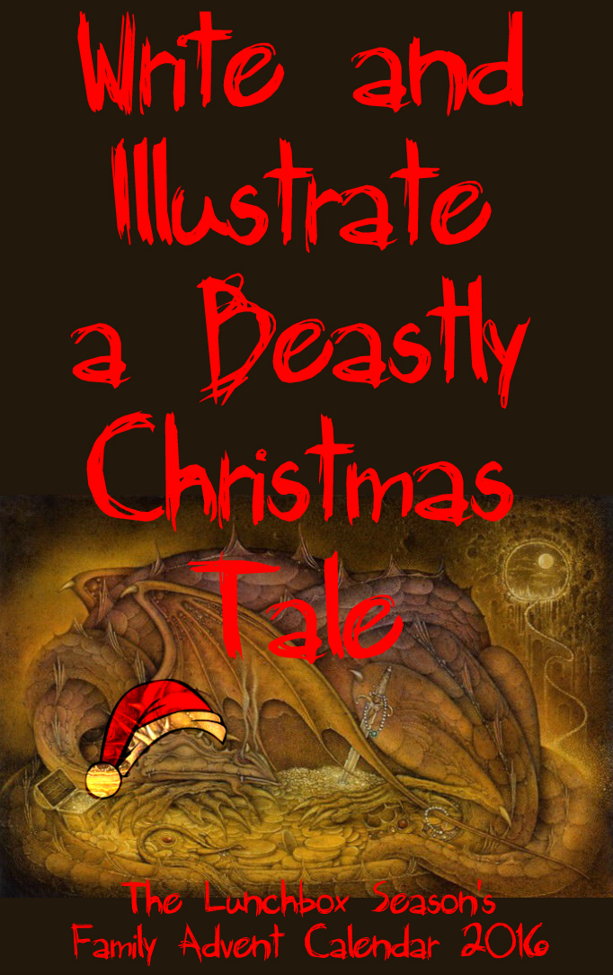 write-and-illustrate-a-beastly-christmas-tale-the-lunchbox-season-family-advent-calendar-2016